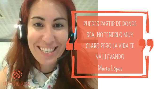 capitulo 13 podcast proyecto ikigai entrevista con Marta Lopez
